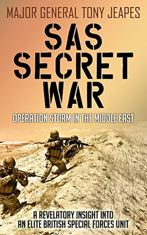 SAS Secret War by Tony Jeapes