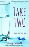 Take Two: A Modern Love Story Short Romantic Comedy