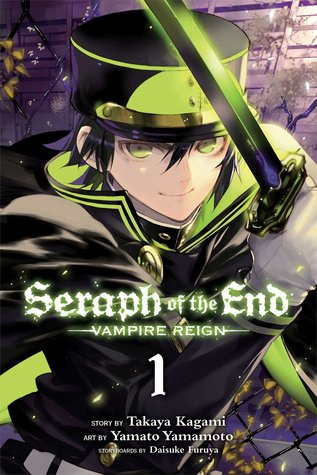 Seraph of the End, Vol. 1 (Seraph of the End: Vampire Reign, #1)