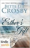 Esther's Gift: The Lei Crime Series:  (Kindle Worlds Novella)