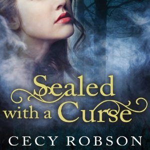Audiobook Review: Sealed With a Curse by Cecy Robson (@cecyrobson, @reneechambliss)