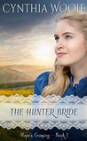 The Hunter Bride (Hope's Crossing Book 1)