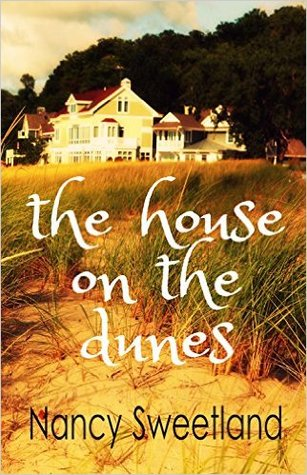 The House on the Dunes by Nancy Sweetland