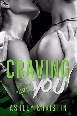 Craving You (TBX, #2)