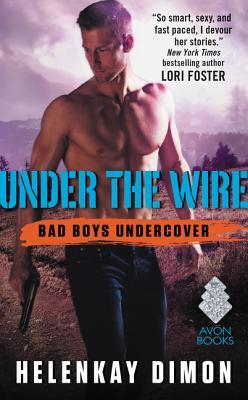 {Review} Under the Wire by HelenKay Dimon (with Excerpt and Giveaway)