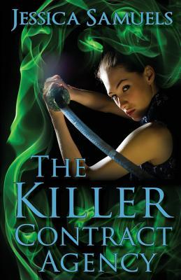 The Killer Contract Agency – Jessica Samuels