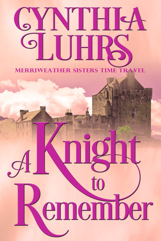 A Knight to Remember by Cynthia Luhrs
