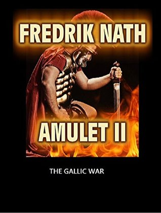 The Gallic War (Amulet, #2)