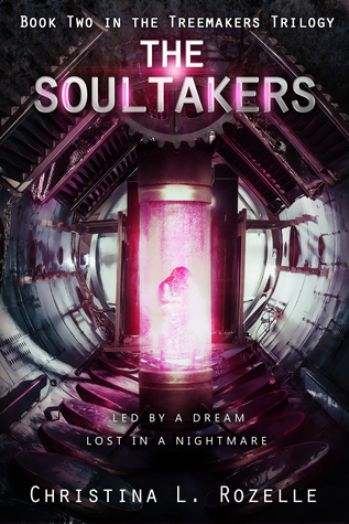 The Soultakers by Christina L. Rozelle