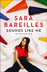 Sounds Like Me by Sara Bareilles