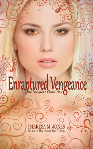 Enraptured Vengeance (Empyrean Chronicles #4)