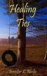 Healing Ties (Ties #1)