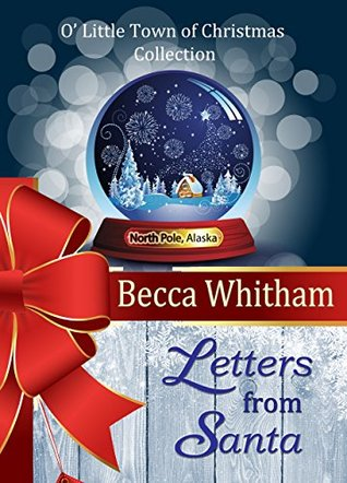Letters from Santa (O Little Town of Christmas #7)