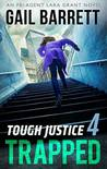 Trapped (Tough Justice #4)