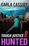 Hunted (Tough Justice #8)