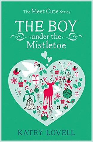 The Boy Under the Mistletoe(The Meet Cute)