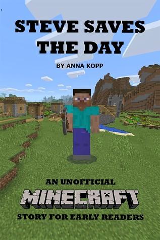 Steve Saves the Day by Anna Kopp