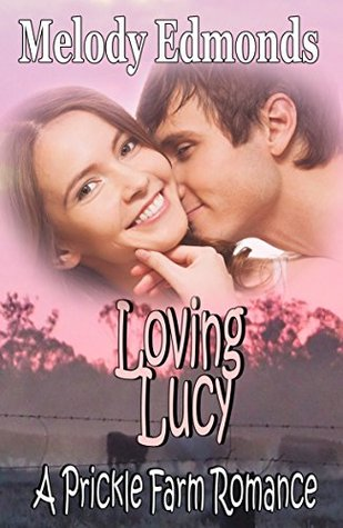 Loving Lucy by Melody Edmonds