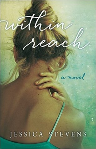 Within Reach: A Novel