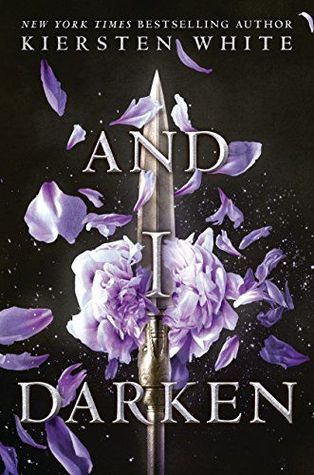 And I Darken (The Conquerors Saga, #1)