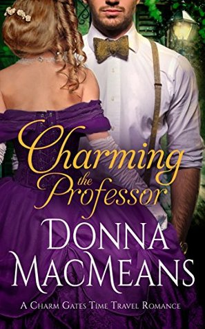 Charming the Professor by Donna MacMeans