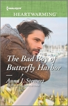 The Bad Boy of Butterfly Harbor