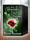 The Beautiful Dead Trilogy Box Set (Includes: Bonus Short Story & New Beautiful Dead Novella Sneak Peek)