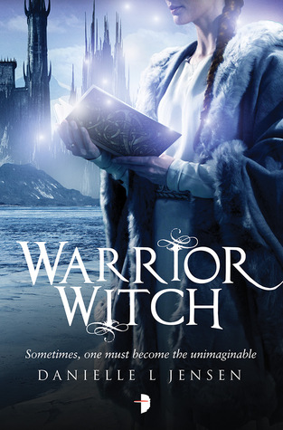 Warrior Witch by Danielle L. Jensen