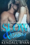 Slow & Steady (Alphas Undone, #2)