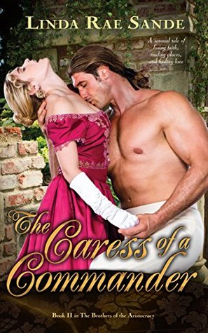 The Caress of a Commander (The Brothers of the Aristocracy Book 2)