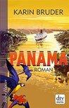 Panama: Roman (Reihe Hanser)