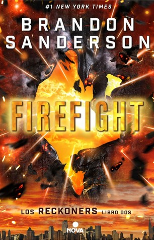 Firefight (Los Reckoners, #2)