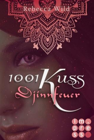 1001 Kuss - Djinnfeuer