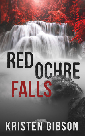 Red Ochre Falls by Kristen Gibson