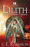 Lilith: Eden's Planetary Princess (The Michael Archives #1)
