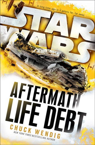Life Debt (Aftermath #2)  REQ - Chuck Wendig