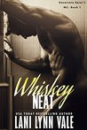 Whiskey Neat (Uncertain Saint's MC, #1)