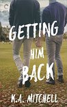 Getting Him Back (Ethan & Wyatt, #1)