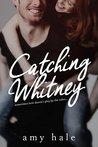 Catching Whitney