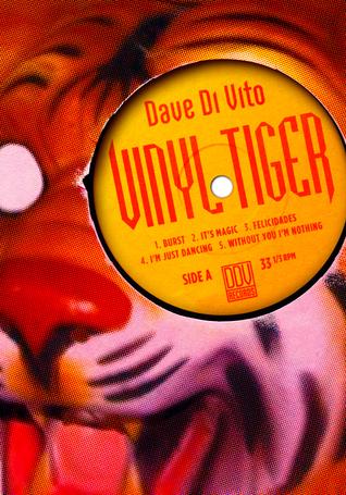 Vinyl Tiger by Dave Di Vito