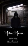 Mother-Machine
