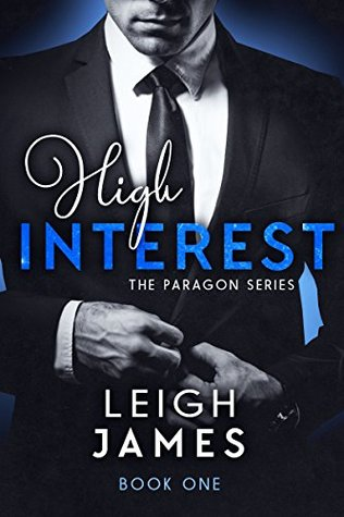 High Interest: Book One (High-Stakes Billionaires)