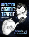 Operation Cosmic Teapot