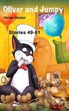 Oliver and Jumpy, Stories 49-51 (Oliver and Jumpy, the Cat Series, Book 17): Old style cat cartoons with many animal adventures