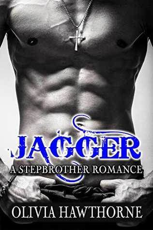 Jagger, a Stepbrother Romance: Full Book plus Bonus Chapter