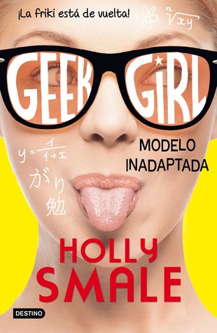 Modelo inadaptada (Geek Girl, #2)