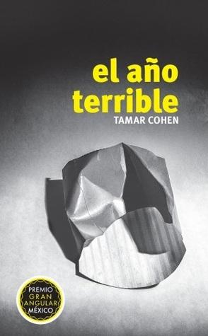 El año terrible - Tamar Cohen