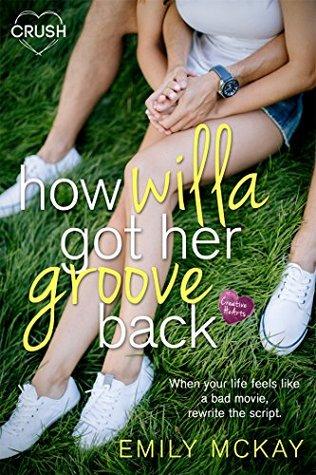 How Willa Got Her Groove Back (Creative HeArts)