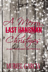 A Merry Last Hangman Christmas (The Last Hangman MC, #4.1)
