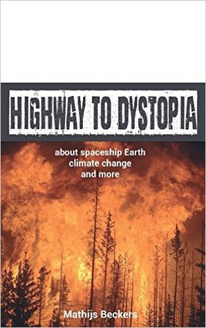 Highway to Dystopia by Mathijs Beckers
